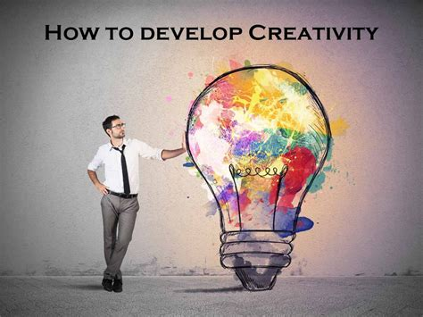 How to develop Creativity