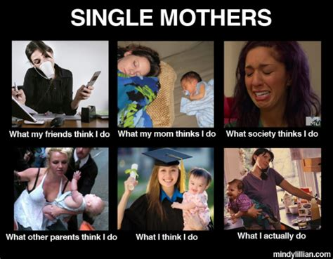 Single Parent Memes - single mom memes pinterest single moms truths and mom