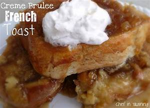 Overnight Creme Brulee French Toast Chef in Training