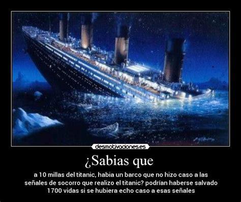 Imagenes Barco Titanic Hundido by 191 Sabias Que Desmotivaciones