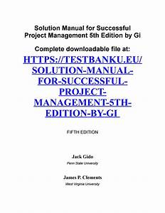 Solution Manual For Successful Project Management 5th