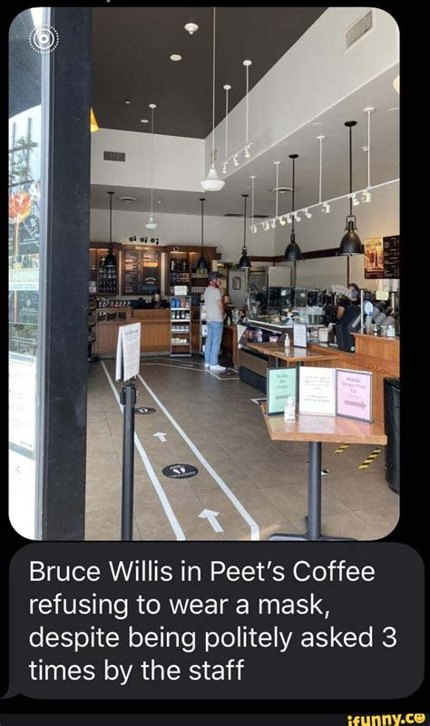 Peet's is good, overall much better than starbucks imo. Ge my Bruce Willis in Peet's Coffee refusing to wear a ...