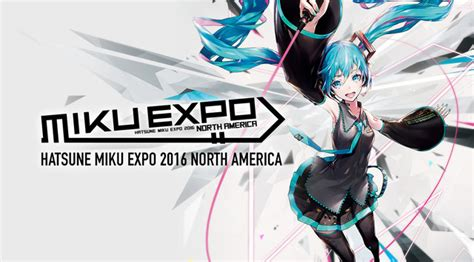 expo anime tour queretaro 2018 crunchyroll hatsune miku expo 2016 american tour