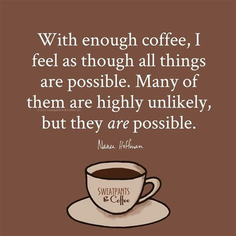 Some of you might laugh when i say about coffee lovers, but some guys just like me can't even think of starting a day with out my favorite cup of coffee on table. 254 best Funny Coffee Quotes images on Pinterest   Coffee break, Coffee coffee and Coffee time