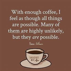 255 best Funny Coffee Quotes images on Pinterest | Coffee ...