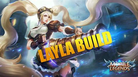 Mobile Legends Layla Unstoppable Build Youtube