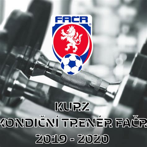 Podmínkou pro účast přijímacích zkouškách je. 2. běh kurzu Kondičního trenéra FAČR   Trenéři   FOTBAL.CZ