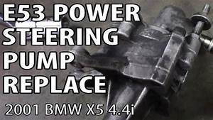 Bmw X5 4 4i E53 Power Steering Pump Replacement