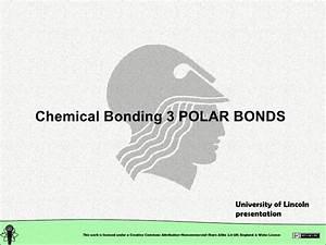 Chemical Structure  Chemical Bonding  Polar Bonds