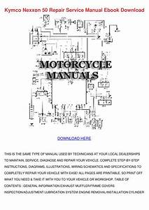 Kymco Nexxon 50 Service Repair Manual