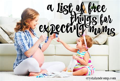 9 Free Things For Expectant Moms