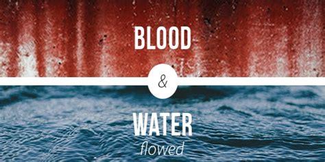 blood water flowed cbe international