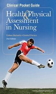 Clinical Pocket Guide Health Physical Assessment In Nursing