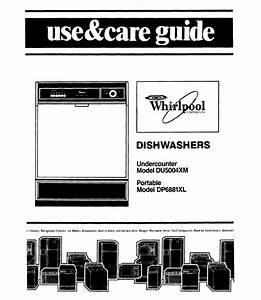 Whirlpool Dishwasher Du5004xm User Guide