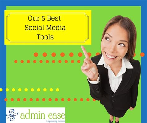 5 Of Our Favorite Social Media Manager Tools  Admin Ease