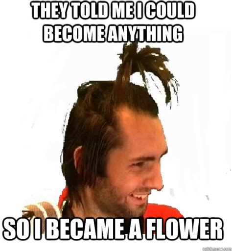 Flower Memes - 28 very funny flower meme images of all the time