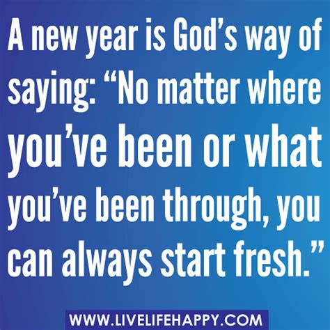 """A New Year Is God's Way Of Saying """"no Matter Where You've… Flickr"""