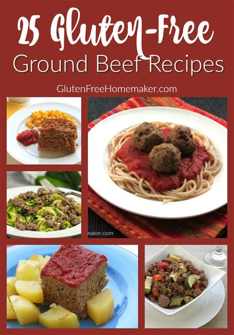easy meals to cook with ground beef 25 gluten free ground beef recipes gluten free homemaker