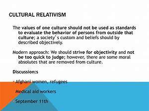 PPT - What Is A... Cultural Relativism