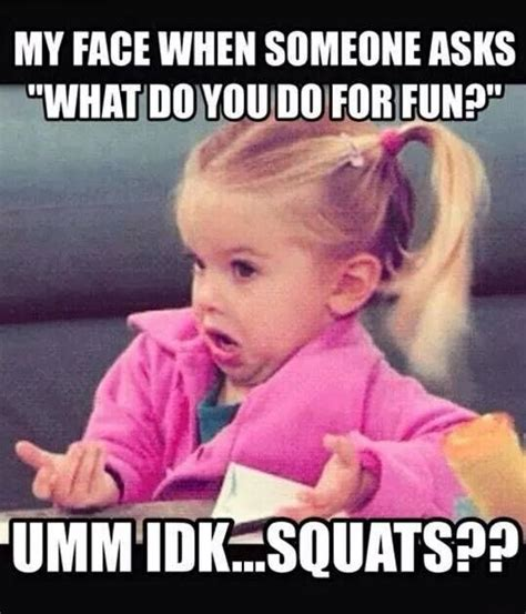 Funny Exercise Memes - squat meme gym memes fitness memes crossfit gym funny my life d fitness