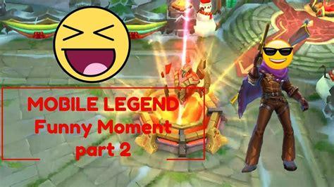 Mobile Legends Funny Moment Part 2