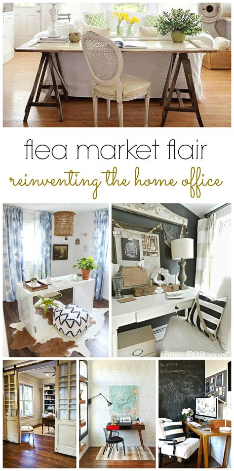 flea market flair reinventing the home office bhg style