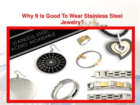 good  wear stainless steel jewelry