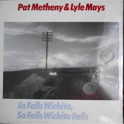 as falls wichita so falls wichita falls by pat metheny lyle mays lp with ald93 ref 116990156