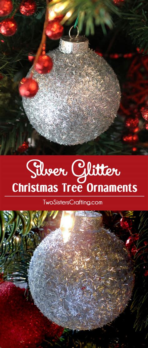 silver glitter christmas tree ornaments  sisters