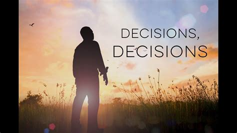 decisions decisions motivational video youtube