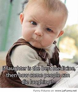 If laughter is the best medicine…