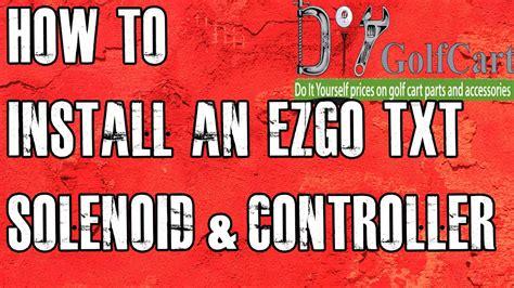 Ezgo Heavy Duty Solenoid Controller Install How