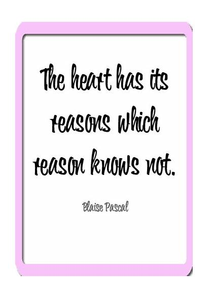 Inspirational Quotes Valentine Valentines Its Heart Reason