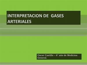 Interpretacion de gases arteriales for Gasometria que es este tratamiento en que beneficia