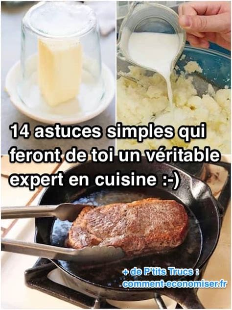 14 astuces tr 232 s simples qui feront de toi un v 233 ritable expert en cuisine