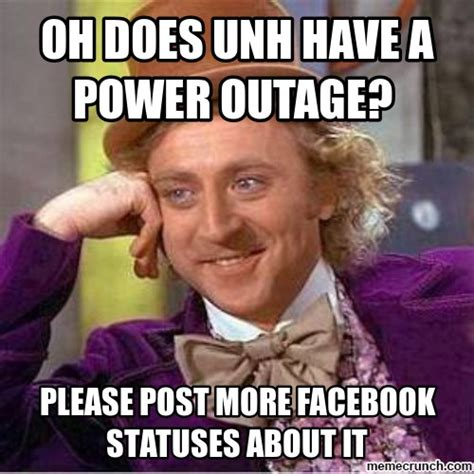 Unh Meme - oh does unh have a power outage