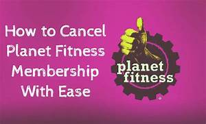 Cancellation Of Contract Letter How To Cancel Planet Fitness Membership With Ease