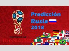 Predicción Mundial Rusia 2018 CLASIFICACIONES, FASE DE