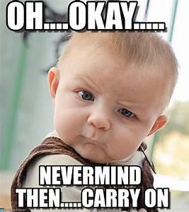 oh ok meme - 28 images - okay meme gif tumblr image memes ...