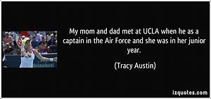 My mom and dad met at UCLA when he as a captain in the Air ...