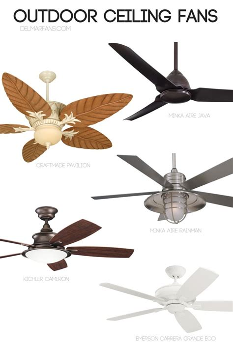 best fans for summer 119 best images about outdoor ceiling fans on pinterest