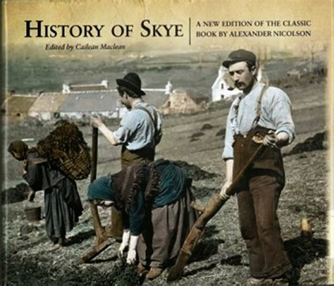 7,396 likes · 145 talking about this. The Calum Maclean Project: Alexander Nicolson: Skye Historian