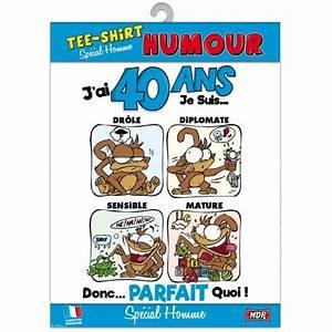 Cadeau Homme 40 Ans : tee shirt humour 40 ans homme ~ Teatrodelosmanantiales.com Idées de Décoration