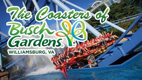 Busch Gardens Williamsburg by The Roller Coasters Of Busch Gardens Williamsburg