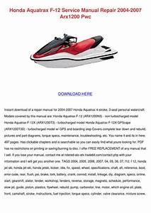 Honda Aquatrax F 12 Service Manual Repair 200 By Fernandodowney