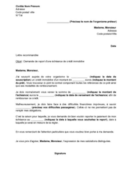 modele lettre suspension de credit immobilier lettre de demande de report d une 233 ch 233 ance de cr 233 dit