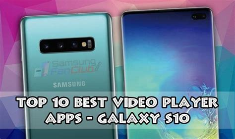Best Android Mov Player Top 10 Best Samsung Galaxy S10 Player Apps