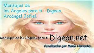 Mensajes De Los Ángeles Para Ti - Digeon - Arcángel Jofiel ...