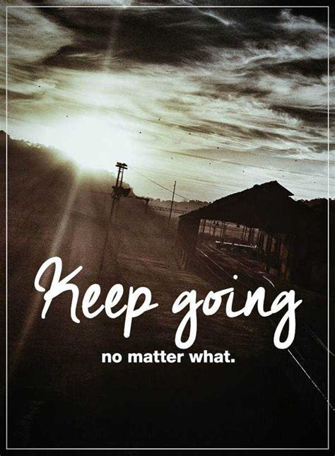 Inspirational Life Quotes: Why Life Sayings, Keep Going ...