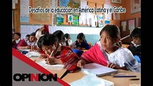 Desaf U00edos De La Educaci U00f3n En Am U00e9rica Latina Y El Caribe 05